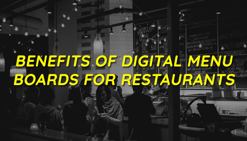 benefits of digital menu boards for restaurants