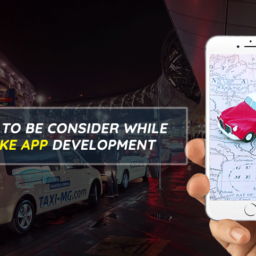 Factors To Be Consider While Uber Like App Development