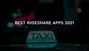 best rideshare apps 2021