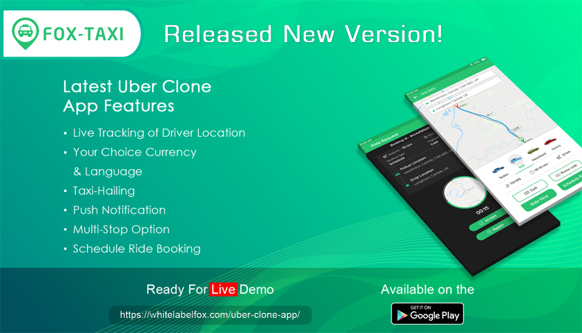 White Label Fox Launch Uber Taxi Clone with Advance Features