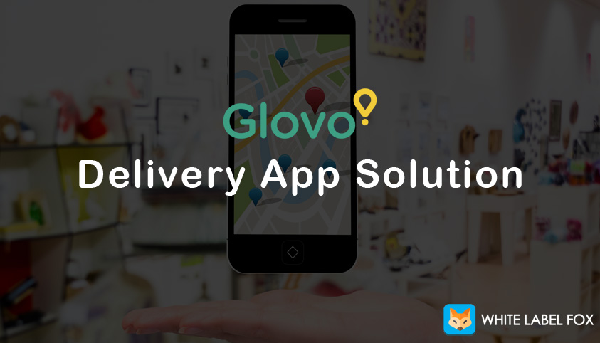 glovo delivery app solution